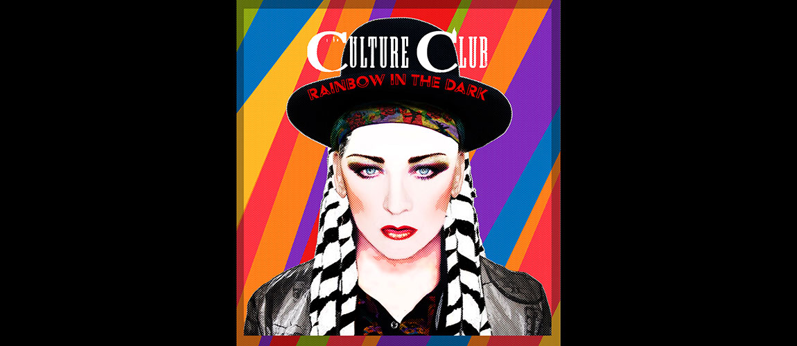 Boy George and Culture Club's Rainbow in the Dark: A Global Stream. LIVE from the Royal Albert Hall