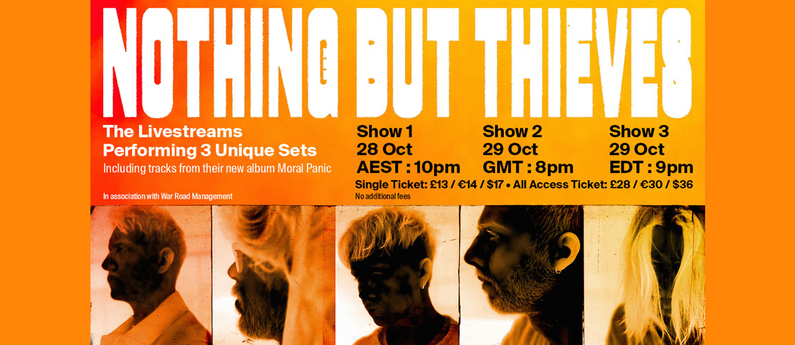 Nothing But Thieves - Live From The Warehouse - Show 1 (AUS/ASIA)