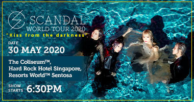 "[Postponed] SCANDAL WORLD TOUR 2020 ""Kiss from the darkness"""