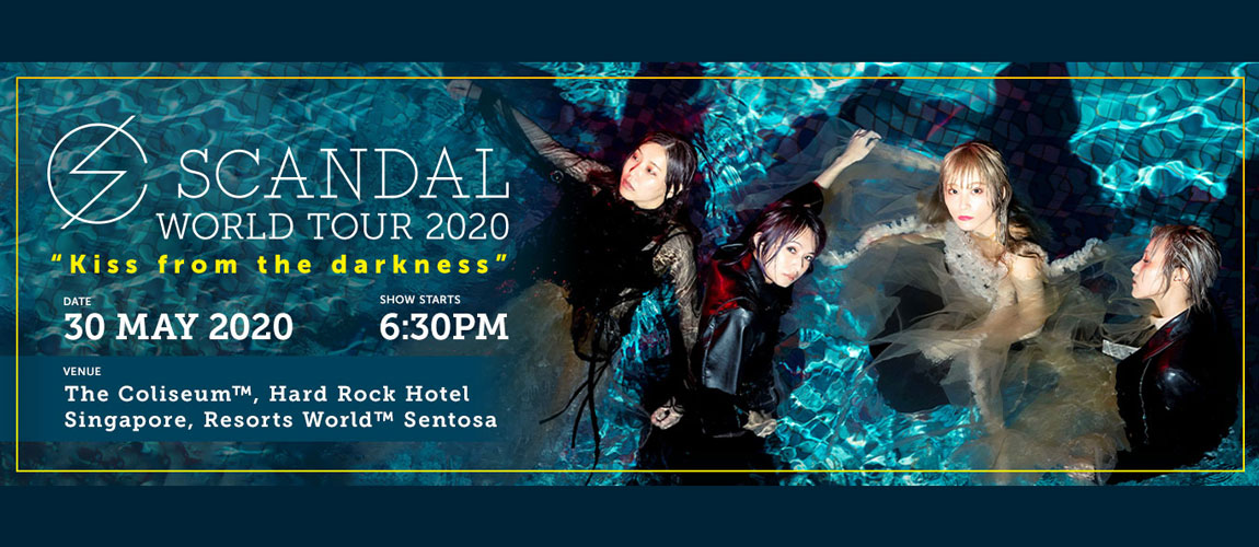 """[Postponed] SCANDAL WORLD TOUR 2020 """"Kiss from the darkness"""""""