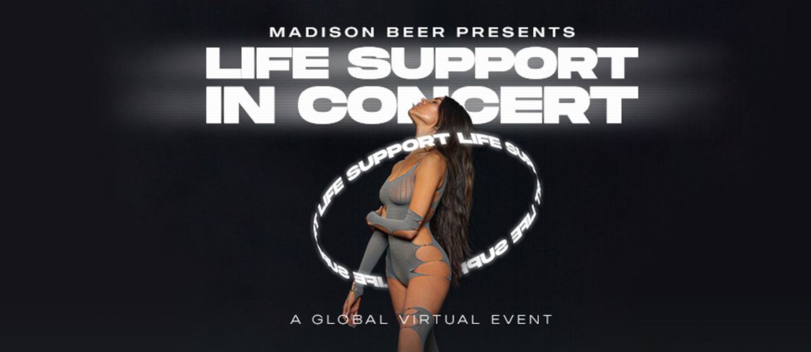 Madison Beer presents: Life Support in Concert